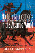 Haitian Connections in the Atlantic World Cover