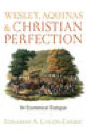Wesley, Aquinas, and Christian Perfection