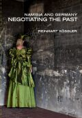 Namibia and Germany: Negotiating the Past Cover