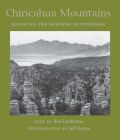 Chiricahua Mountains: Bridging the Borders of Wildness