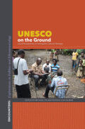 UNESCO on the Ground: Local Perspectives on Intangible Cultural Heritage