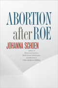 Abortion after Roe Cover