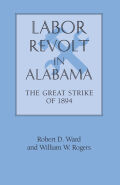 Labor Revolt In Alabama: The Great Strike of 1894