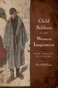 Child Soldiers in the Western Imagination Cover