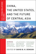 China, The United States, and the Future of Central Asia