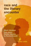Race and the Literary Encounter Cover