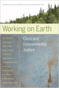 Working on Earth: Class and Environmental Justice