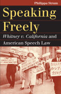 Speaking Freely: Whitney v. California and American Speech Law
