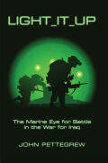Light It Up: The Marine Eye for Battle in the War for Iraq