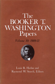 Booker T. Washington Papers Volume 10