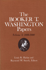 Booker T. Washington Papers Volume 5