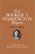 Booker T. Washington Papers Volume 8: 1904-6.
