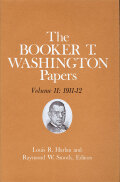 Booker T. Washington Papers Volume 11: 1911-12.