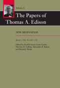 The Papers of Thomas A. Edison: New Beginnings, January 1885–December 1887