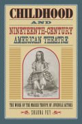 Childhood and Nineteenth-Century American Theatre Cover