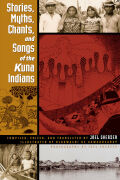 Stories, Myths, Chants, and Songs of the Kuna Indians