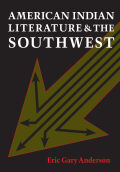 American Indian Literature and the Southwest Cover