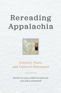 Rereading Appalachia: Literacy, Place, and Cultural Resistance