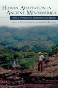 Human Adaptation in Ancient Mesoamerica: Empirical Approaches to Mesoamerican Archaeology