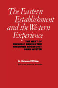 The Eastern Establishment and the Western Experience