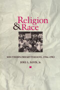Religion and Race: Southern Presbyterians, 1946 to 1983
