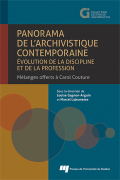 Panorama de l'archivistique contemporaine: évolution de la discipline et de la profession