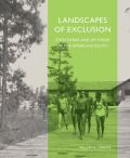 Landscapes of Exclusion: State Parks and Jim Crow in the American South