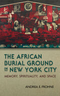 The African Burial Ground in New York City Cover