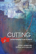 Cutting and the Pedagogy of Self-Disclosure Cover