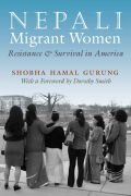 Nepali Migrant Women: Resistance and Survival in America