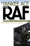 A Yankee Ace in the RAF: The World War I Letters of Captain Bogart Rogers