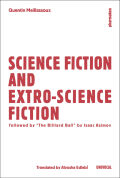 Science Fiction and Extro-Science Fiction