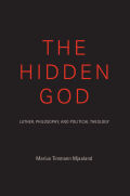 The Hidden God: Luther, Philosophy, and Political Theology