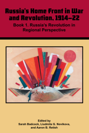 Russia's Home Front in War and Revolution, 1914-22, book 1: Russia's Revolution in Regional Perspective