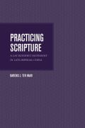 Practicing Scripture: A Lay Buddhist Movement in Late Imperial China