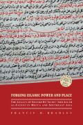 Forging Islamic Power and Place Cover
