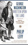 George Washington Written Upon the Land Cover
