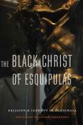 The Black Christ of Esquipulas Cover