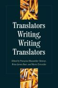 Translators Writing, Writing Translators