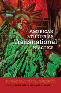 American Studies as Transnational Practice Cover