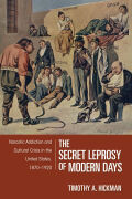 The Secret Leprosy of Modern Days