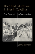 Race and Education in North Carolina: From Segregation to Desegregation