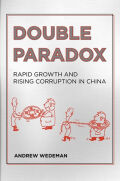 Double Paradox: Rapid Growth and Rising Corruption in China