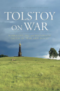 "Tolstoy On War: Narrative Art and Historical Truth in ""War and Peace"""