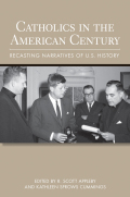 Catholics in the American Century Cover