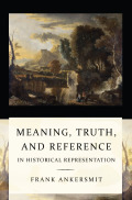 Meaning, Truth, and Reference in Historical Representation Cover
