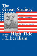 The Great Society and the High Tide of Liberalism cover