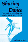 Sharing the Dance: Contact Improvisation and American Culture