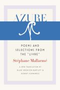 "Azure: Poems and Selections from the ""Livre"""