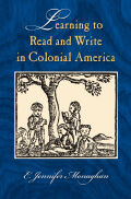 Learning to Read and Write in Colonial America Cover